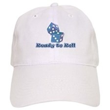 Ready to Roll Baseball Cap