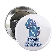 """High Roller 2.25"""" Button"""