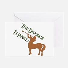 Divorce Is Final Greeting Card