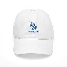 Let's Roll Baseball Cap