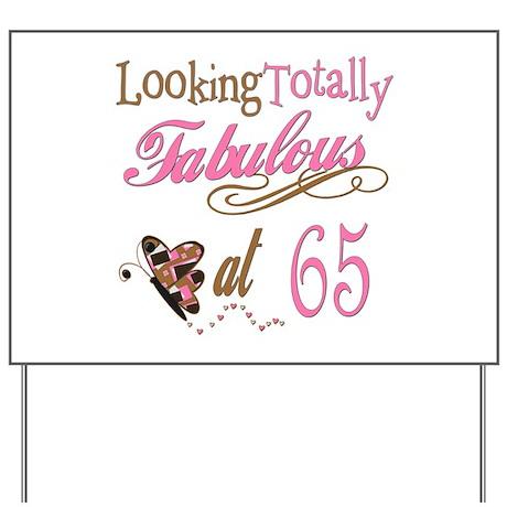Fabulous 65th Yard Sign