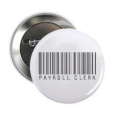 """Payroll Clerk Barcode 2.25"""" Button"""