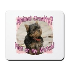 Not on my Watch! Mousepad