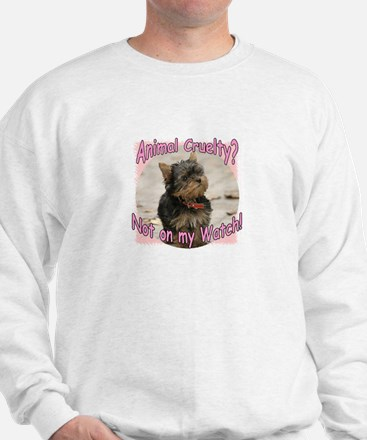 Not on my Watch! Sweatshirt