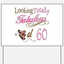 Fabulous 60th Yard Sign