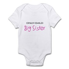 Only to Big Sis Pink Infant Bodysuit