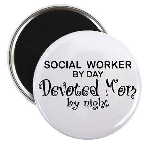 Social Worker Devoted Mom Magnet