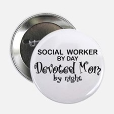 "Social Worker Devoted Mom 2.25"" Button"