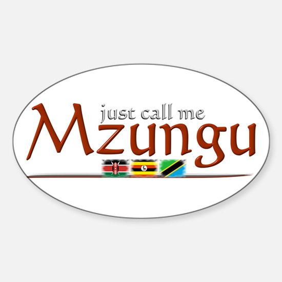 Just Call Me Mzungu - Oval Decal