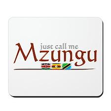 Just Call Me Mzungu - Mousepad