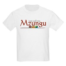 Just Call Me Mzungu - T-Shirt