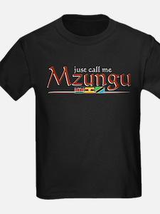 Just Call Me Mzungu - T
