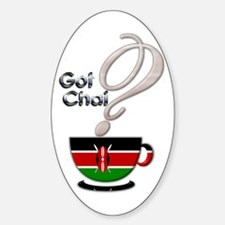 Got Chai? Kenya - Oval Decal