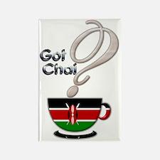Got Chai? Kenya - Rectangle Magnet