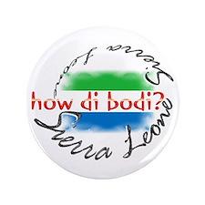 """How di bodi? - 3.5"""" Button"""