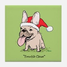 """""""Frenchie Clause"""" Tile Coaster"""