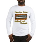 Blowing and Sucking Long Sleeve T-Shirt