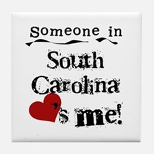 Someone in South Carolina Tile Coaster