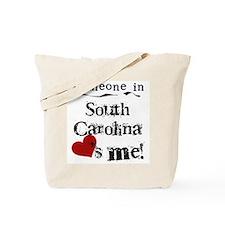 Someone in South Carolina Tote Bag
