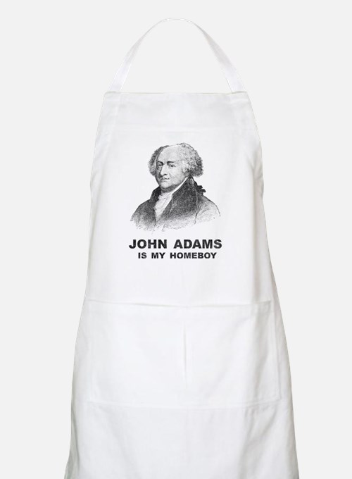 John Adams Is My Homeboy BBQ Apron