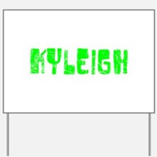 Kyleigh Faded (Green) Yard Sign