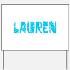 Lauren Faded (Blue) Yard Sign