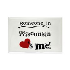 Someone in Wisconsin Rectangle Magnet