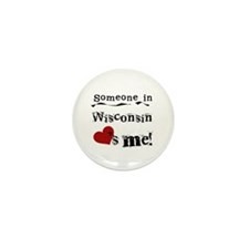 Someone in Wisconsin Mini Button (10 pack)