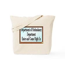 Funny Rediculous Tote Bag