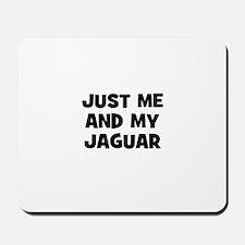 just me and my Jaguar Mousepad