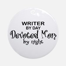 Writer Devoted Mom Ornament (Round)