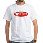 I Love Female Fire Fighters White T-Shirt