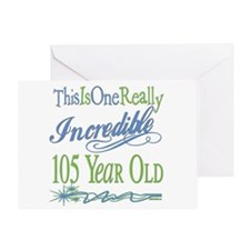 Incredible 105th Greeting Card