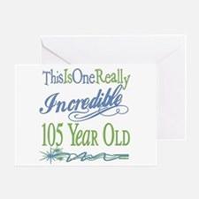 Incredible 105th Greeting Card