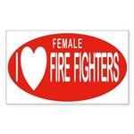 I Love Female Fire Fighters Rectangle Sticker