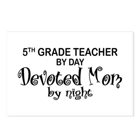 5th Grade Teacher Devoted Mom Postcards (Package o