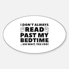 Read Past My Bedtime Sticker (Oval)