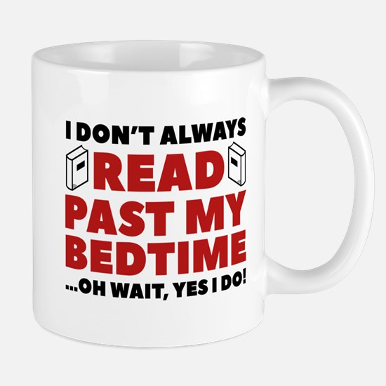 Read Past My Bedtime Mug