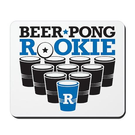 Beer Pong Rookie Mousepad