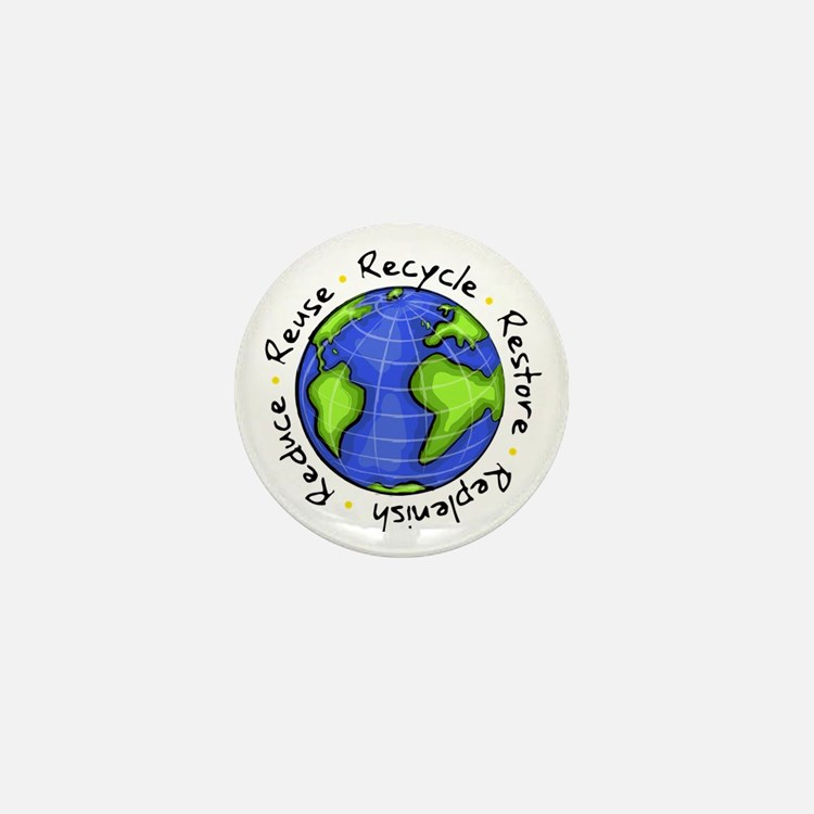 Recycle - Reduce - Reuse - Replenish Mini Button