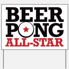 Beer Pong - All Star Yard Sign