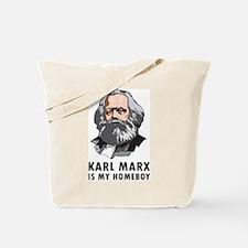 Karl Marx Is My Homeboy Tote Bag