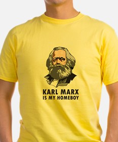 Karl Marx Is My Homeboy T