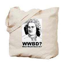 What Would Bach Do Tote Bag