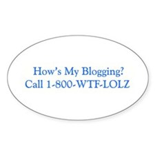 how's my blogging? Oval Decal