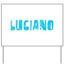Luciano Faded (Blue) Yard Sign