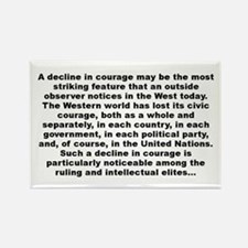 Cute Courage quotes Rectangle Magnet