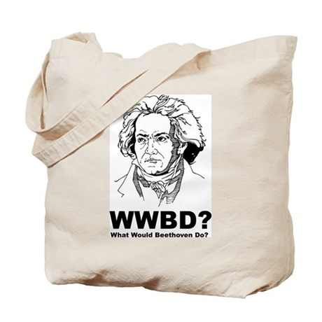 What Would Beethoven Do Tote Bag