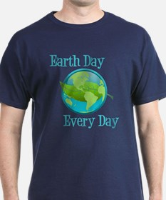 Earth Day, Every Day T-Shirt
