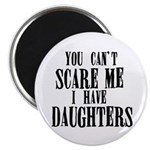 You Can't Scare Me - Daughters Magnet
